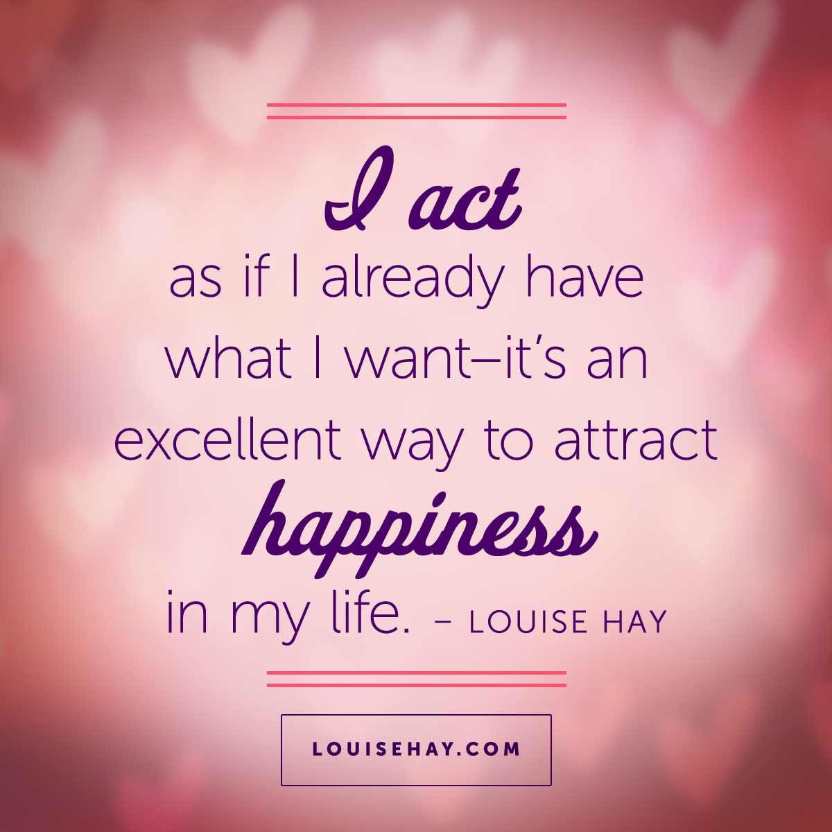 Quotes About Peace And Happiness Start Your Day With A Motivation Quote Louise L Hay  Inspiring