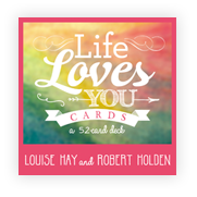 Life Loves You Card Deck