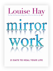 Mirror Work: 21 Days to Heal Your Life Book